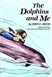 img - for The Dolphins and Me book / textbook / text book