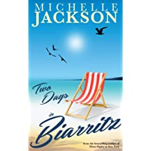 Two Days in Biarritz: Irish Fiction