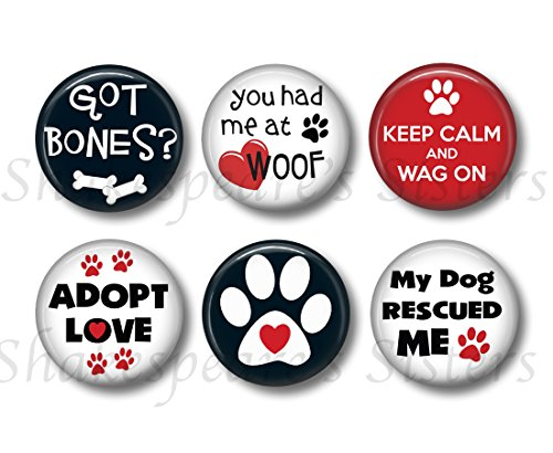 Dog Rescue Quote Magnet Set - Six Round 1.5 Inch Magnets - Dog Lover Gift - Dog Fridge Magnets - Dog Adoption - Pet Rescue