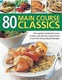 80 Main Course Classics, Jenni Fleetwood, 1844768406