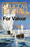 img - for For Valour (The Modern Naval Fiction Library) book / textbook / text book