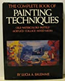 img - for Complete Book of Painting Techniques book / textbook / text book