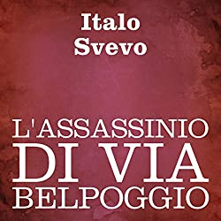L'assassinio di Via Belpoggio [The Assassination on Belpoggio Street]