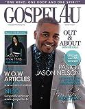 Gospel 4 U Magazine (Volume 4)
