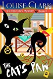The Cat's Paw (The 9 Lives Cozy Mystery Series, Book 2): Cozy Animal Mysteries