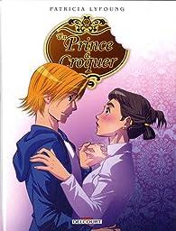 Un Prince à croquer, tome 3 : Entremets par Patricia Lyfoung