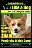 Pembroke Welsh Corgi, Pembroke Welsh Corgi Training