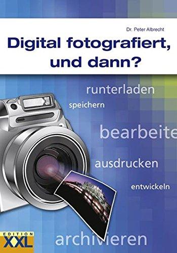 digital-fotografiert-und-dann-runterladen-speichern-bearbeiten-ausdrucken-entwickeln-archivieren