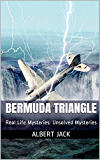 Bermuda Triangle: Real Life Mysteries: Unsolved Mysteries