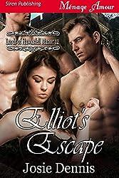 Elliot's Escape [Lords of Hawksfell Manor 12] (Siren Publishing Menage Amour)