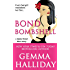 Bond Bombshell: a Jamie Bond Mysteries short story