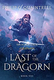 Last of the Dragorn (The Echoes Saga: Book 8)