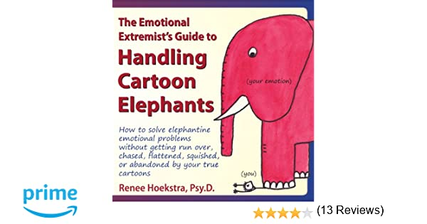 Amazon.com: The Emotional Extremist's Guide to Handling Cartoon ...