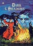 Dark Shadows: the Complete Series Volume 5, D. J. Arneson and Arnold Drake, 1613450141
