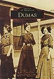Dumas (Images of America)