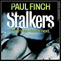 Stalkers Audiobook by Paul Finch Narrated by Paul Thornley