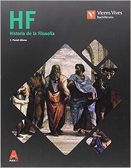 HF Historia de la Filosofía Bachillerato. Aula 3D: 000001 - 9788468235813: Amazon.es: Prestel Alfonso, Cesar Pedro: Libros