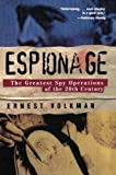 img - for Espionage: The Greatest Spy Operations of the Twentieth Century book / textbook / text book