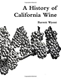 Book cover image for A History of California Wine