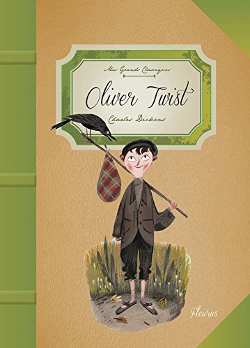 Oliver Twist (Mes grands classiques) (French Edition)