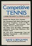 Competitive Tennis, David A. Benjamin, 0397013264