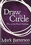 img - for Draw the Circle: The 40 Day Prayer Challenge book / textbook / text book