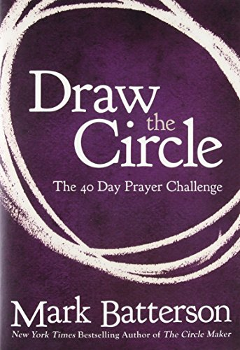 Draw the Circle: The 40 Day Prayer Challenge - Pray Prayer Journal