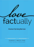 Love Factually: Attachment Style Dating Made Easier