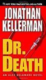 Dr. Death, Jonathan Kellerman, 0345508521