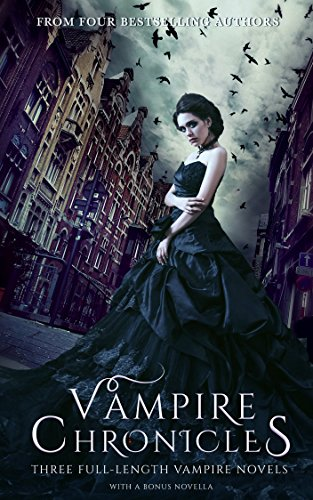 Vampire Chronicles by [Hudson, AM, Carrington-Russell, Kia, Basso, Alisha, Lacoba, Tima Maria]
