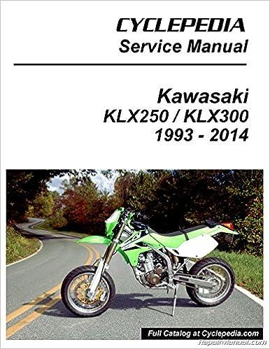 cpp-111-p kawasaki klx250 klx300 printed cyclepedia motorcycle service  manual: manufacturer: amazon com: books