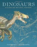 Dinosaurs, David E. Fastovsky and David B. Weishampel, 052171902X