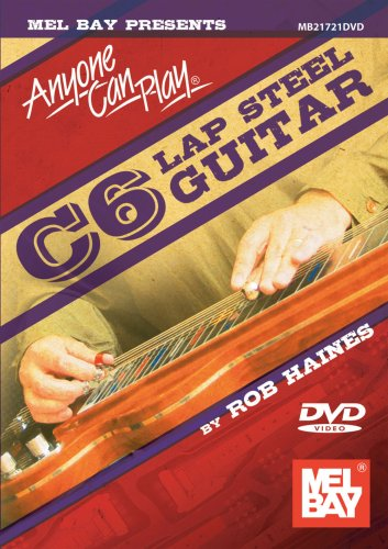 Anyone Can Play C6 Lap Steel Guitar (Best Guitar Instructional Videos)