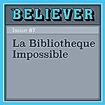 La Bibliotheque Impossible | Daniel Levin Becker