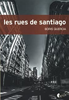Les rues de Santiago, Quercia, Boris