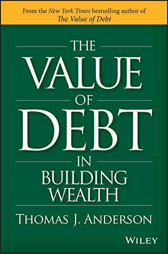 (The Value of Debt in Building Wealth: Creating Your Glide Path to a Healthy Financial L.I.F.E.)