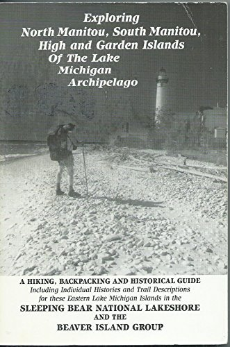 Exploring North Manitou, South Manitou, High and Garden Islands of the Lake Michigan Archipelago by Robert H. Ruchhoft - Gate Shopping South Mall