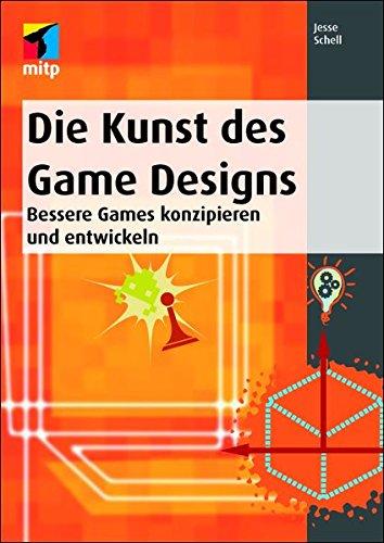 die-kunst-des-game-designs-bessere-games-konzipieren-und-entwickeln-mitp-professional