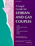 A Legal Guide for Lesbian and Gay Couples, Hayden Curry, 0873373367