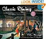 Classic Dining: Discovering America's...
