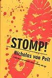 Stomp, Nicholas Van Pelt, 0312865252