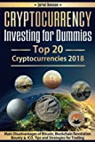 img - for Cryptocurrency Investing for Dummies.Top 20 Cryptocurrencies 2018: Main Disadvantages of Bitcoin, Blockchain Revolution, Bounty and ICO, Tips and Strategies for Trading book / textbook / text book