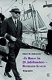 «Zuhause im 20. Jahrhundert» - Hermann Kesten: Biographie
