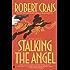 Stalking the Angel (An Elvis Cole Novel Book 2)