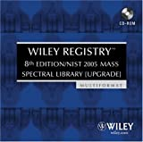 Wiley Registry Mass Spectral Library ,2005, McLafferty, Fred W. and John Wiley & Sons Staff, 0470047887