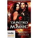 Magic, New Mexico: Tainted Magic (Kindle Worlds Novella)
