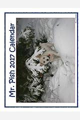 Mr. Pish 2017 Calendar Paperback