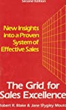 The Grid for Sales Excellence, Robert R. Blake and Jane S. Mouton, 0070056803