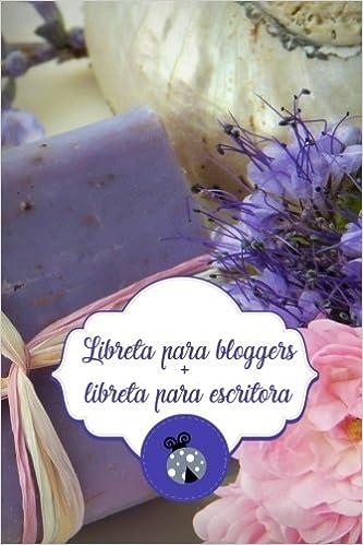 Mi agenda para el blog + libreta para escritora: interior ...