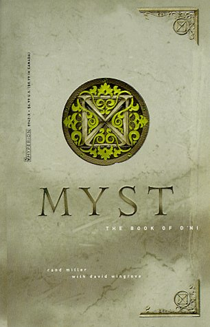 The Book of D'Ni (Myst, Book 3)